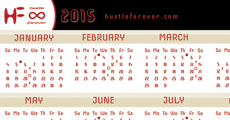 Hustle Forever 2015 : Red Lion Calendar