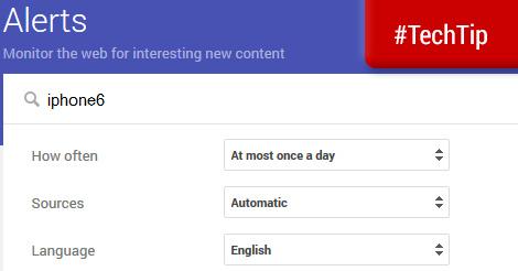 Google Alerts TEch Tip