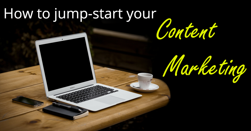 How to jump start your content marketing